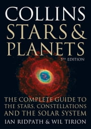 Collins Stars and Planets Guide (Collins Guides) ebook by Ian Ridpath