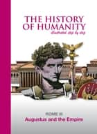Augustus and the Empire - ROME III ebook by Daniel Mallo, Zoppi Eugenio, Alberto Cabado