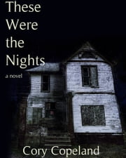 These Were the Nights ebook by Cory Copeland
