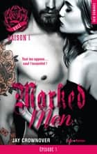 Marked Men Saison 1 Episode 3 ebook by Jay Crownover, Charlotte Connan de vries