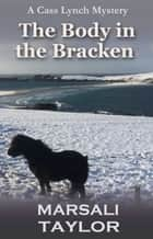 The Body in Bracken ebook by Marsali Taylor