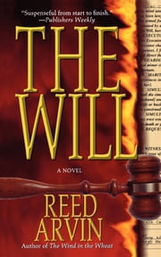The Will - A Novel ebook by Reed Arvin