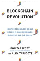 Blockchain Revolution ebook by Don Tapscott,Alex Tapscott