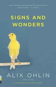 Signs and Wonders ebook by Alix Ohlin