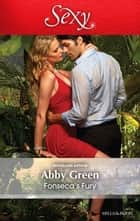 Fonseca's Fury ebook by Abby Green