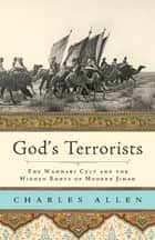 God's Terrorists ebook by Charles Allen