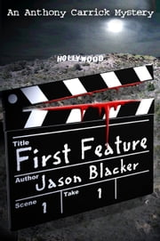 First Feature ebook by Jason Blacker