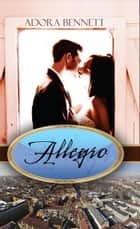Allegro ebook by Adora Bennett