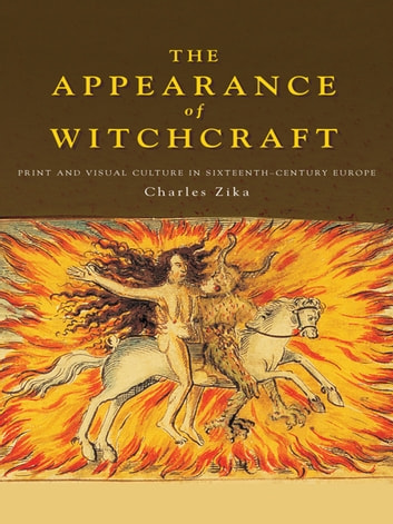 The Appearance of Witchcraft ebook by Charles Zika