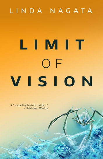 Limit of Vision ebook by Linda Nagata