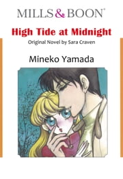 HIGH TIDE AT MIDNIGHT (Mills & Boon Comics) - Mills & Boon Comics ebook by Sara Craven,Mineko Yamada