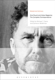 Ezra Pound and 'Globe' Magazine: The Complete Correspondence ebook by Ezra Pound,Professor Michael T. Davis,Mr Cameron McWhirter