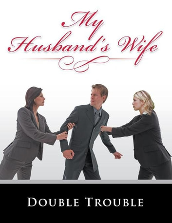 My Husband'S Wife 電子書 by Double Trouble