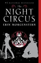 The Night Circus 電子書 by Erin Morgenstern