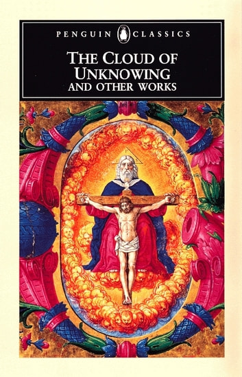 The cloud of unknowing and other works ebook by penguin group uk the cloud of unknowing and other works ebook by penguin group uk fandeluxe Gallery