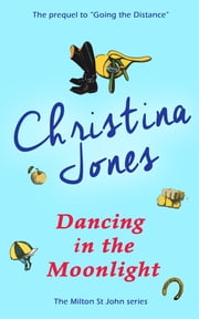 Dancing in the Moonlight ebook by Christina Jones