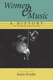 Women and Music - A History ebook by Karin Anna Pendle