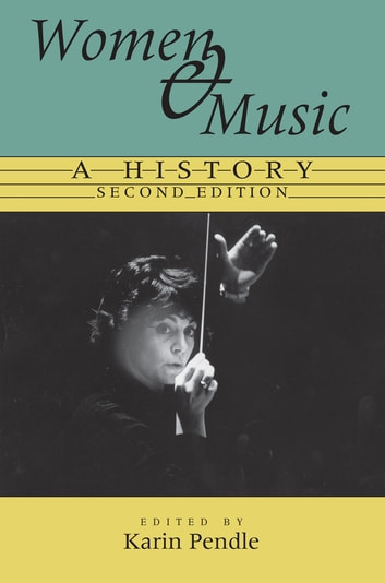 Women and Music - A History ebook by
