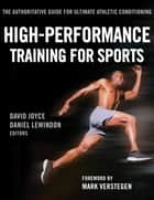 High-Performance Training for Sports ebook by Joyce, David