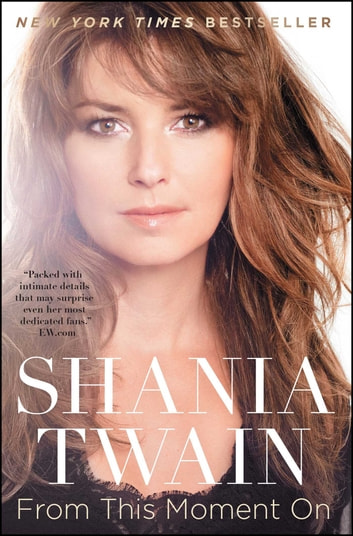 From This Moment On ebook by Shania Twain