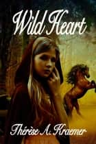 Wild Heart ebook by