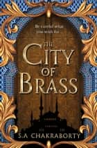 The City of Brass ebook by S. A. Chakraborty