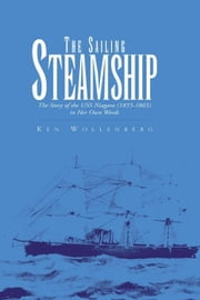The Sailing Steamship ebook by Ken Wollenberg