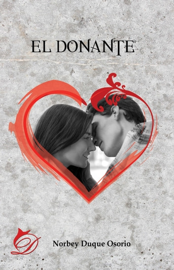 El donante ebook by Norbey Duque Osorio