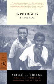 Imperium in Imperio ebook by Sutton Griggs,A.J. Verdelle,Cornel West