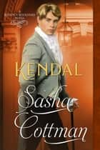 Kendal ebook by Sasha Cottman