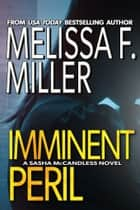 Imminent Peril - (Sasha McCandless No. 10) ebook by Melissa F. Miller