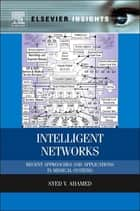 Intelligent Networks ebook by Syed V. Ahamed