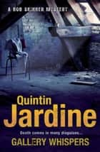 Gallery Whispers ebook by Quintin Jardine