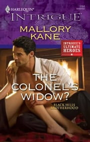 The Colonel's Widow? ebook by Mallory Kane
