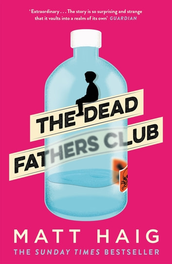 The Dead Fathers Club ebook by Matt Haig