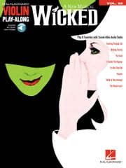 Wicked - Violin Play-Along Volume 55 ebook by Stephen Schwartz