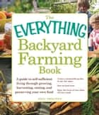 The Everything Backyard Farming Book ebook by Neil Shelton