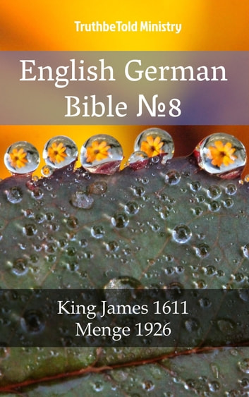 English German Bible №8 - King James 1611 - Menge 1926 ebook by TruthBeTold Ministry