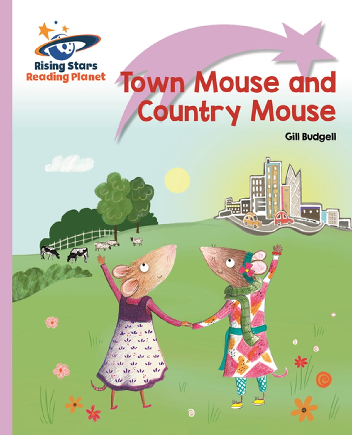 Reading Planet Town Mouse And Country Lilac Plus Lift Off The First Words Ebook De Gill Budgell 9781510429970 Rakuten Kobo
