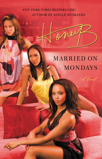Married on Mondays ebook by HoneyB