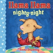 Llama Llama Nighty-Night ebook by Anna Dewdney,Anna Dewdney