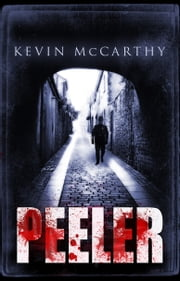 Peeler ebook by Kevin McCarthy