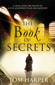 The Book of Secrets ebook by Tom Harper