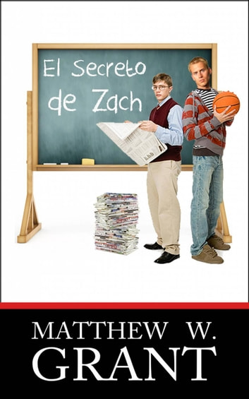 El Secreto de Zach ebook by Matthew W. Grant