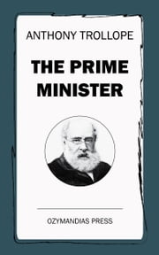 The Prime Minister ebook by Anthony Trollope