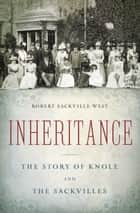 Inheritance ebook by Robert Sackville-West