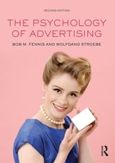 The Psychology of Advertising ebook by Bob M. Fennis,Wolfgang Stroebe