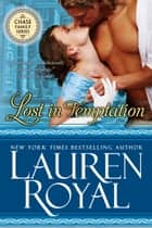 Lost in Temptation - A Regency Romance ebook by Lauren Royal