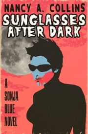 Sunglasses After Dark ebook by Nancy A Collins