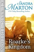 Roarke's Kingdom ebook by Sandra Marton